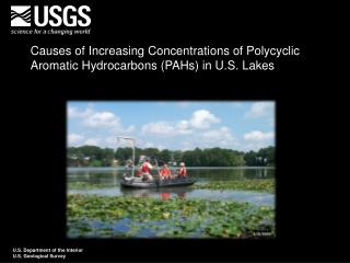 Causes of Increasing Concentrations of Polycyclic Aromatic Hydrocarbons (PAHs) in U.S. Lakes