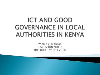 ICT AND GOOD GOVERNANCE IN LOCAL AUTHORITIES IN KENYA
