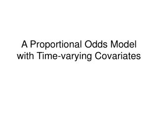 A Proportional Odds Model with Time-varying Covariates
