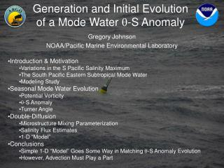 Generation and Initial Evolution  of a Mode Water   -S Anomaly