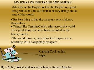 MY IDEAS OF THE TRADE AND EMPIRE