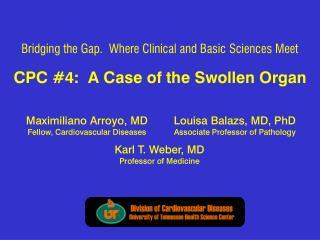 CPC #4: A Case of the Swollen Organ