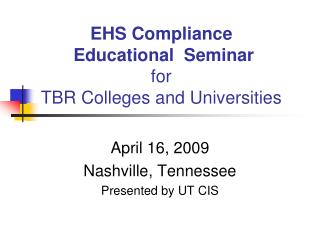EHS Compliance  Educational  Seminar for TBR Colleges and Universities