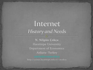 Internet  History and Needs