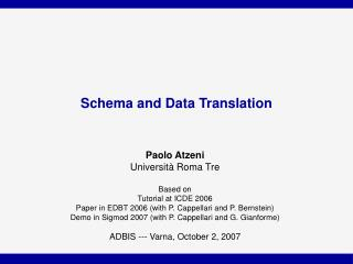 Schema and Data Translation