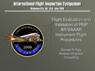 Flight Evaluation and Validation of RNP AR/SAAAR Instrument Flight Procedures