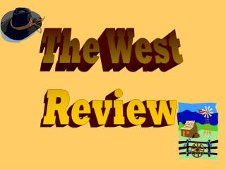The West Review