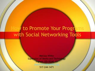 How to Promote Your Programs with Social Networking Tools