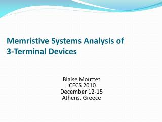 Memristive  Systems Analysis of  3-Terminal Devices