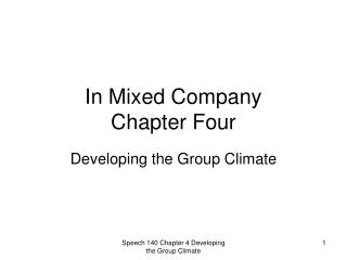 In Mixed Company  Chapter Four