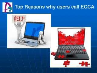 Top Reasons why users call ECCA
