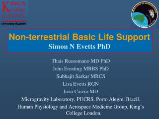 Non-terrestrial Basic Life Support Simon N Evetts PhD
