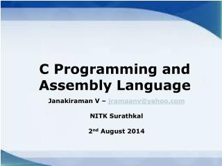 C Programming and Assembly Language