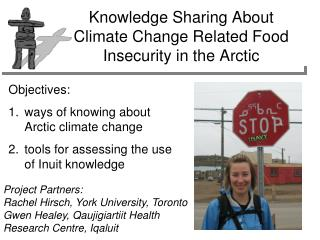 Knowledge Sharing About Climate Change Related Food Insecurity in the Arctic