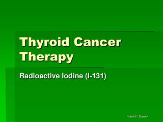 Thyroid Cancer Therapy