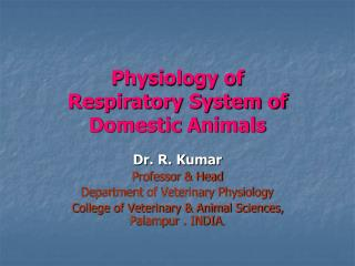 Physiology of Respiratory System of Domestic Animals