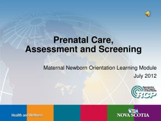 Prenatal Care, Assessment and Screening