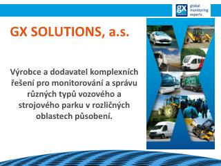 GX SOLUTIONS, a.s.