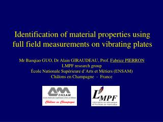 Identification of material properties using full field measurements on vibrating plates
