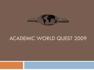 Academic world quest 2009