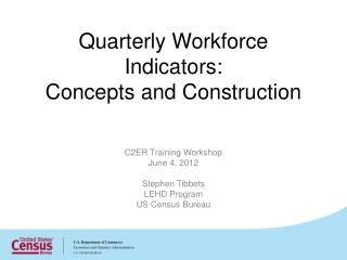 Quarterly Workforce Indicators: Concepts and Construction