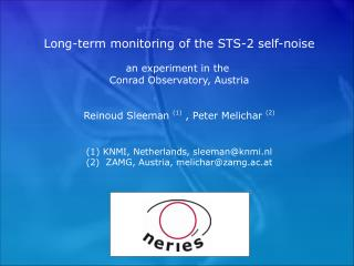 Long-term monitoring of the STS-2 self-noise an experiment in the  Conrad Observatory, Austria
