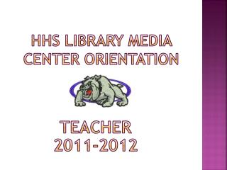 Hhs library media center orientation