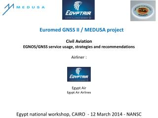 Euromed GNSS II / MEDUSA project