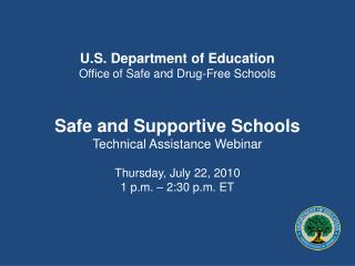 U.S. Department of Education Office of Safe and Drug-Free Schools