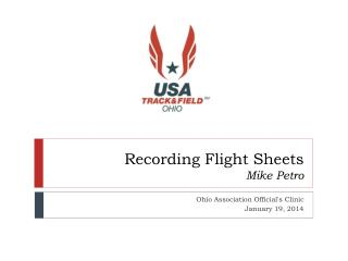 Recording Flight Sheets Mike Petro
