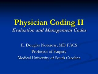 Physician Coding II Evaluation and Management Codes