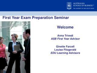 First Year Exam Preparation Seminar