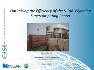 Optimizing the Efficiency of the NCAR-Wyoming Supercomputing  Center