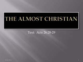 The Almost Christian