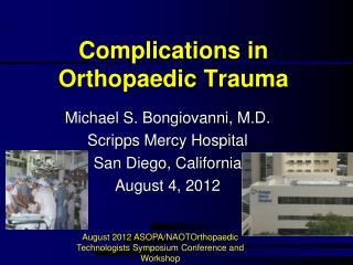 Complications in  Orthopaedic  Trauma