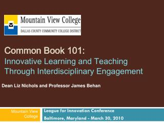 Common Book 101: Innovative Learning and Teaching  Through Interdisciplinary Engagement