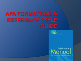 APA Formatting & Reference Style Guide