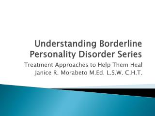 Understanding Borderline Personality Disorder Series