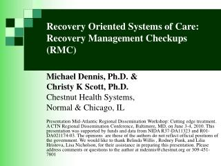 Recovery Oriented Systems of Care: Recovery Management Checkups (RMC)