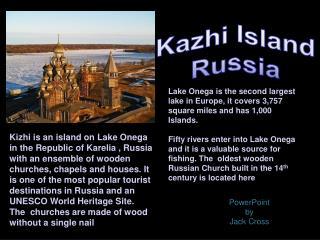 Kazhi  Island Russia