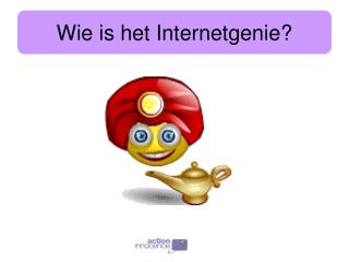 Wie is het Internetgenie?