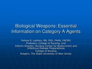 Biological Weapons: Essential Information on Category A Agents