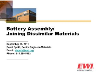 September 14, 2011 David Speth, Senior Engineer-Materials Email:   dspeth@ewi