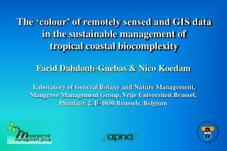 Farid Dahdouh-Guebas & Nico Koedam Laboratory of General Botany and Nature Management,