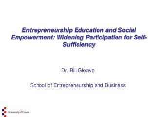 Entrepreneurship Education and Social Empowerment: Widening Participation for Self-Sufficiency