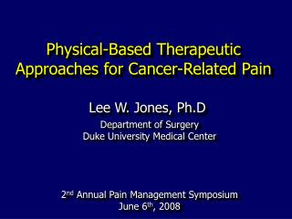 Physical-Based Therapeutic Approaches for Cancer-Related Pain