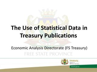 The Use of Statistical Data in Treasury Publications
