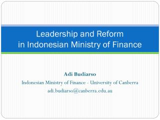 Leadership and Reform  in Indonesian Ministry of Finance