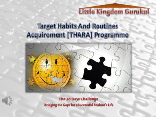 Target Habits And Routines  Acquirement [ THARA ] Programme