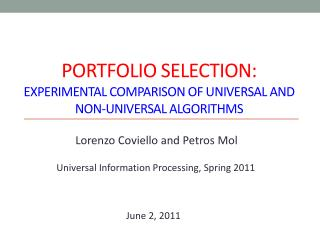 PORTFOLIO SELECTION: experimental comparison of Universal and non-universal Algorithms
